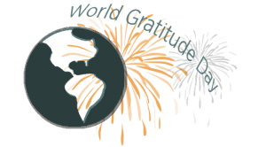 Graphic of dark gray Earth, orange firework and text that reads World Gratitude Day